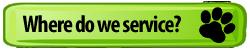 Green-Dog-Paw-Button-Where-Do-We-Service